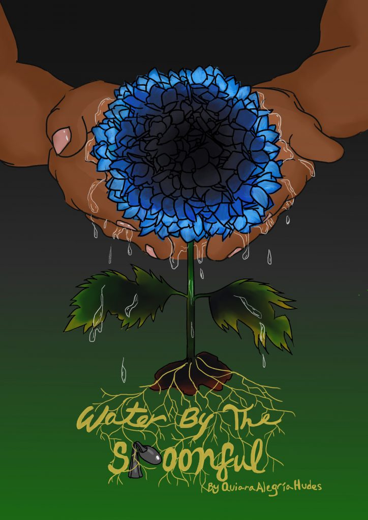 Poster for Water by the Spoonful poster. Two hand holding a flower.